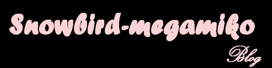 Snowbird-megamiko